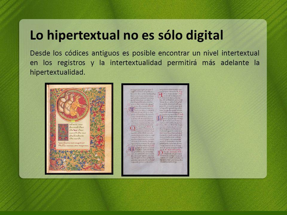 Lo hipertextual no es sólo digital