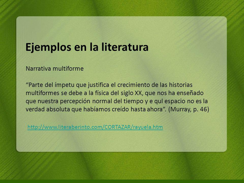 Ejemplos en la literatura