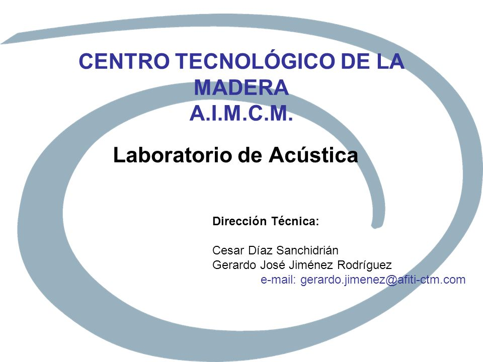 CENTRO TECNOLÓGICO DE LA MADERA A.I.M.C.M.