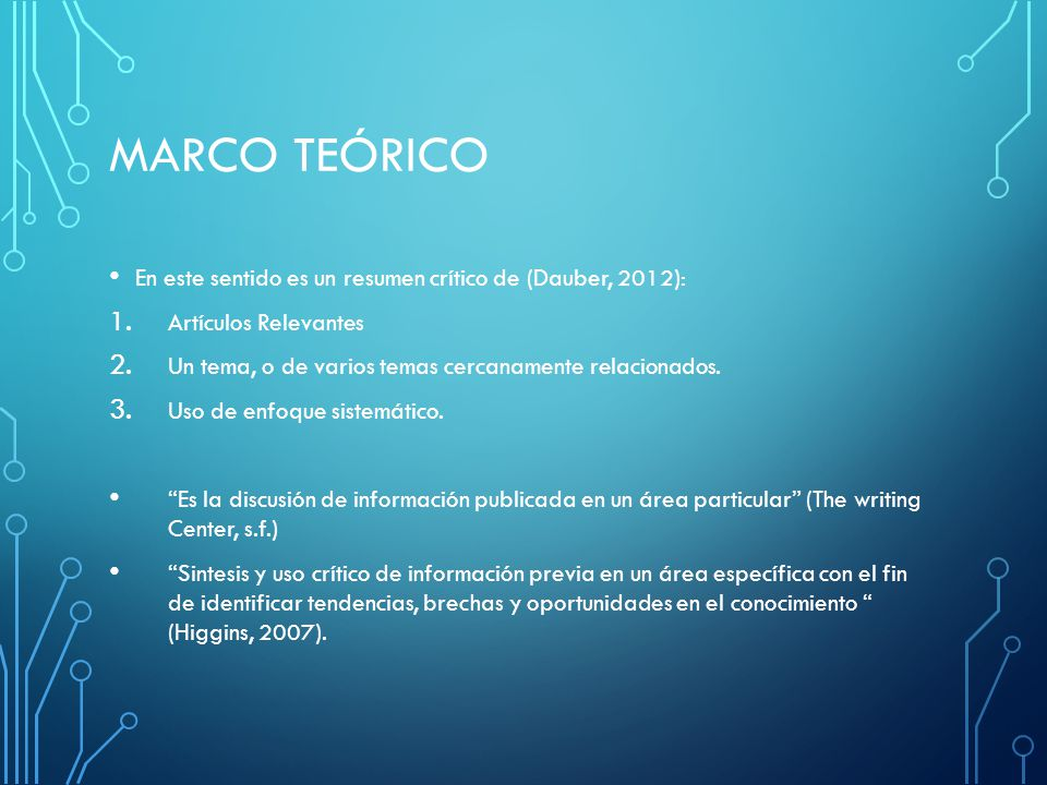 Marco Teórico En este sentido es un resumen crítico de (Dauber, 2012):