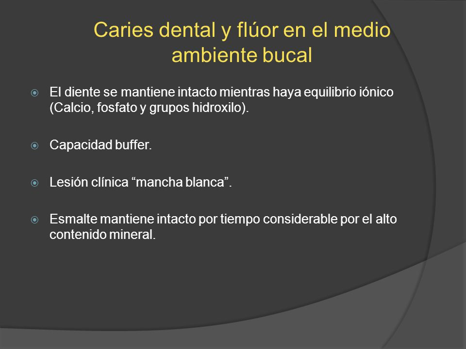 Caries dental y flúor en el medio ambiente bucal