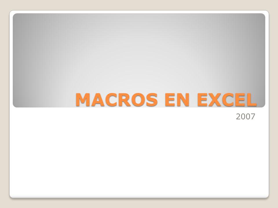 MACROS EN EXCEL 2007