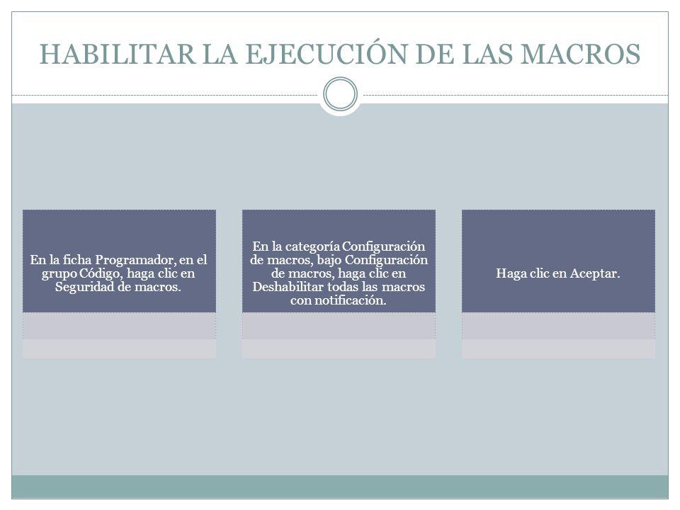 HABILITAR LA EJECUCIÓN DE LAS MACROS