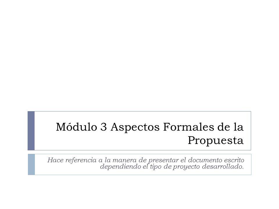 Módulo 3 Aspectos Formales de la Propuesta