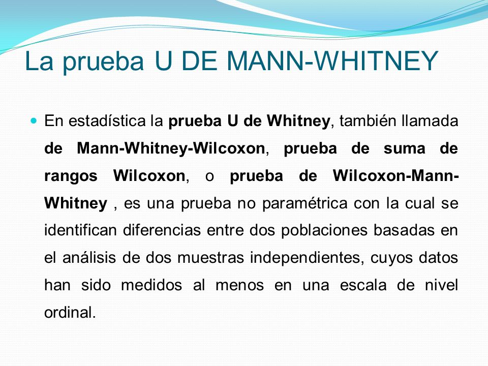 La prueba U DE MANN-WHITNEY