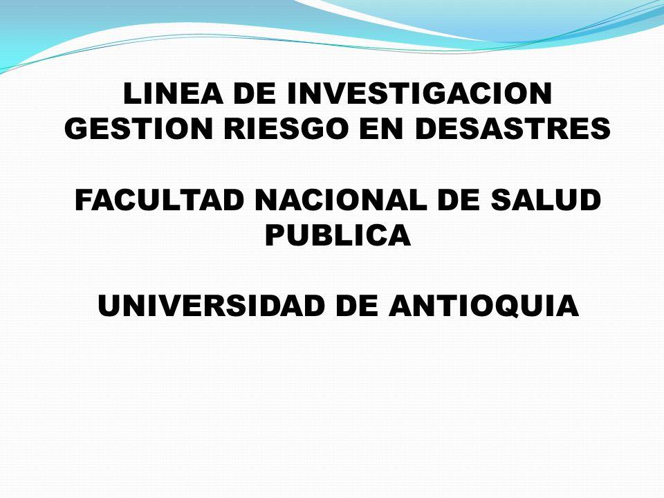LINEA DE INVESTIGACION GESTION RIESGO EN DESASTRES