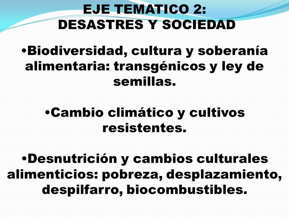 Cambio climático y cultivos resistentes.
