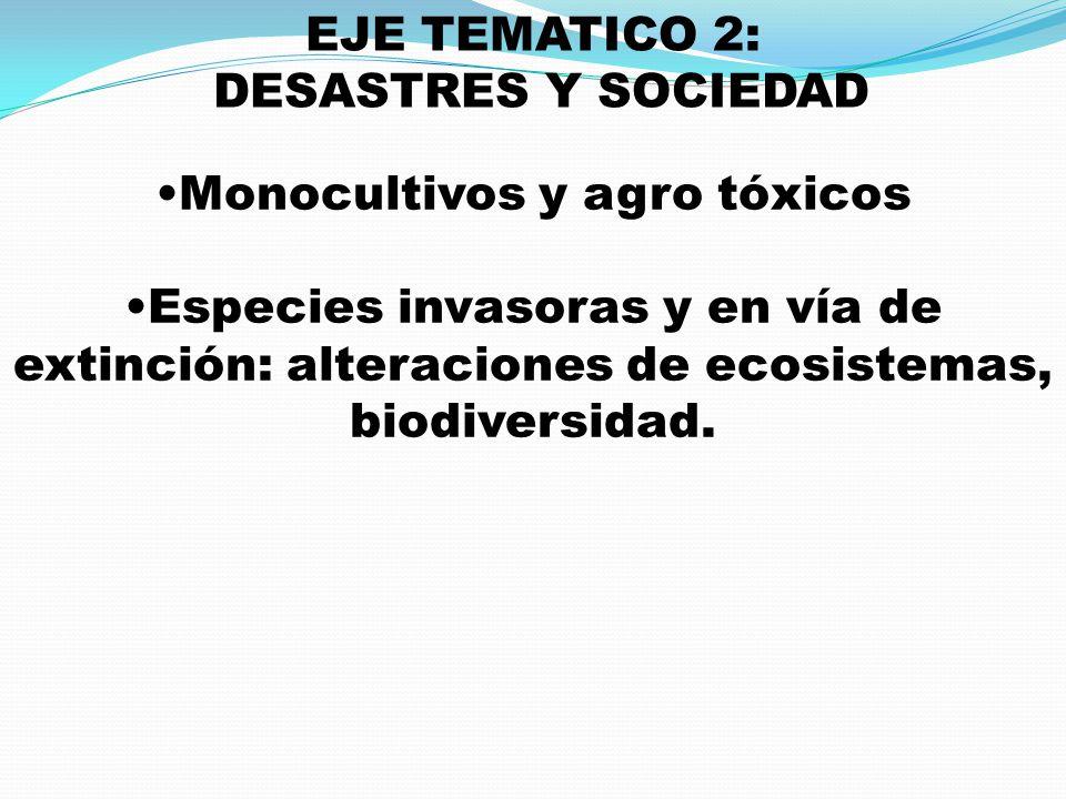 Monocultivos y agro tóxicos