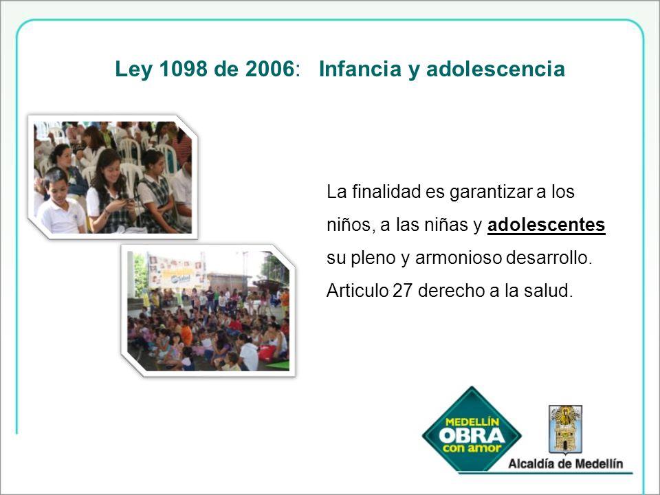 Ley 1098 de 2006: Infancia y adolescencia