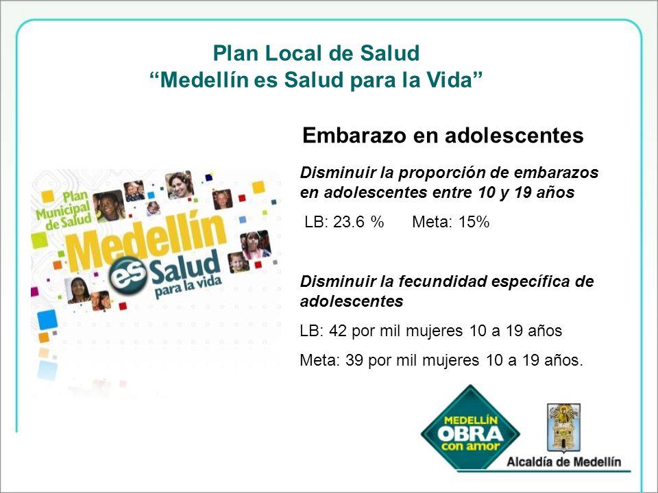 Medellín es Salud para la Vida Embarazo en adolescentes