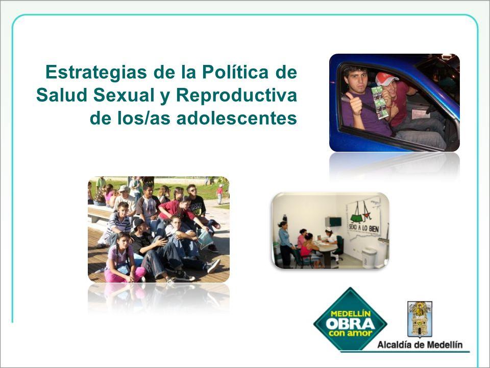 Estrategias de la Política de Salud Sexual y Reproductiva de los/as adolescentes