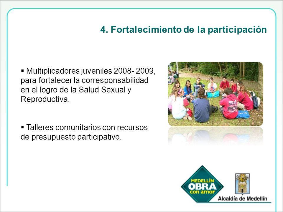 4. Fortalecimiento de la participación