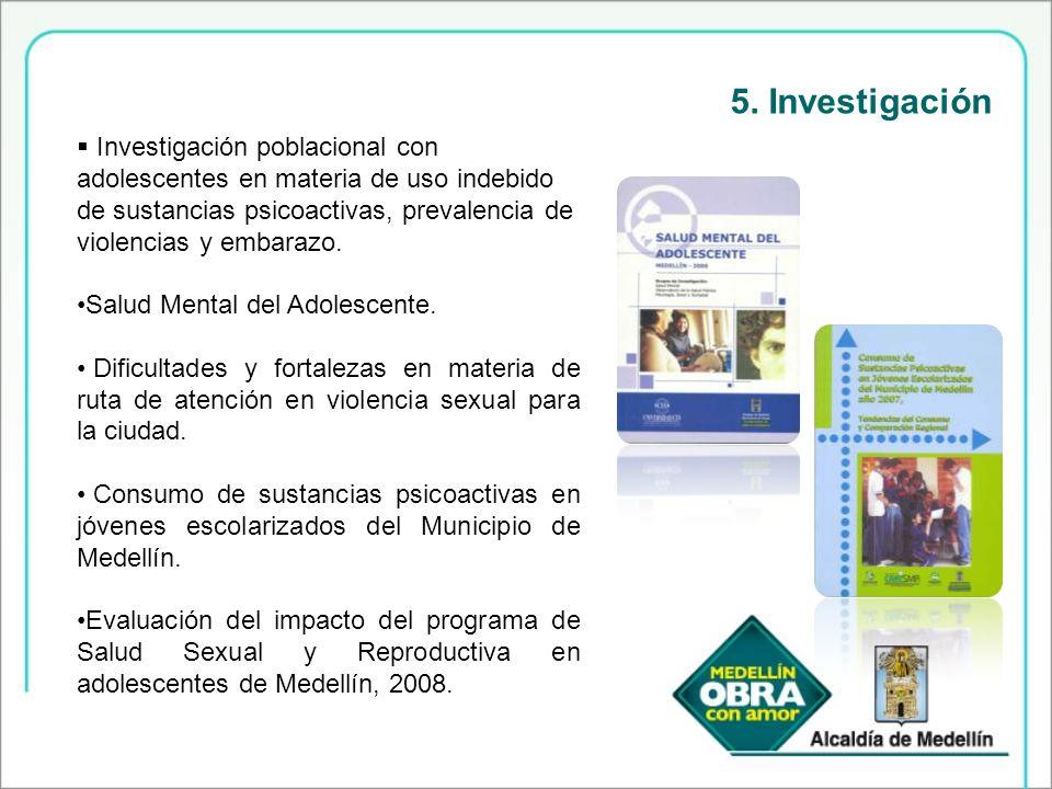 5. Investigación