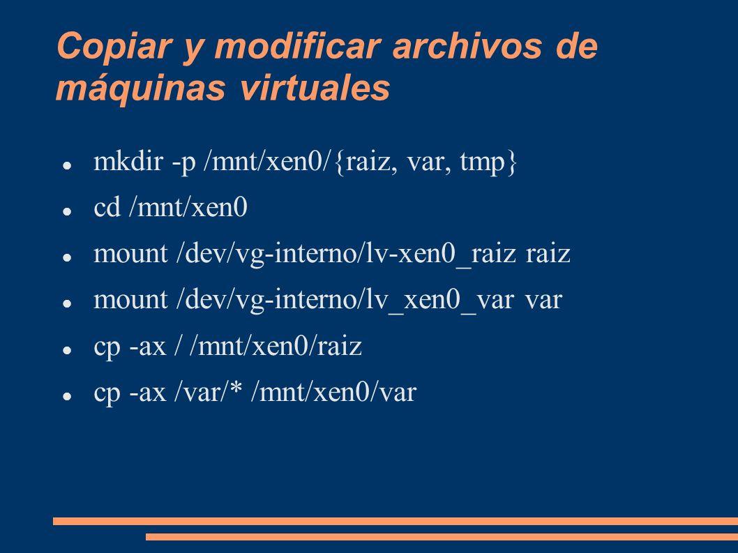 Copiar y modificar archivos de máquinas virtuales