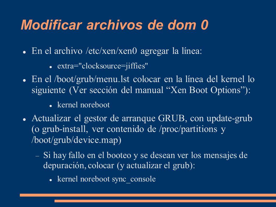 Modificar archivos de dom 0