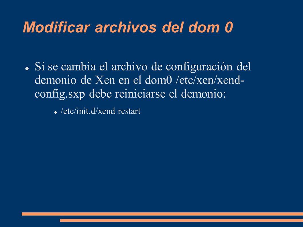 Modificar archivos del dom 0