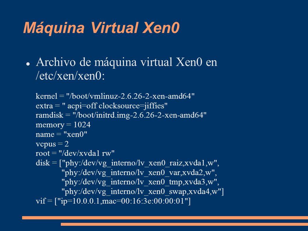 Máquina Virtual Xen0