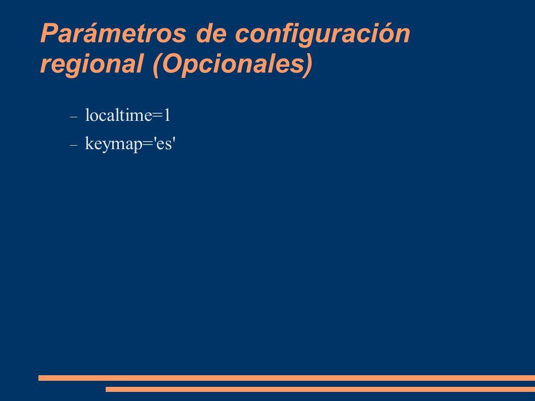Parámetros de configuración regional (Opcionales)