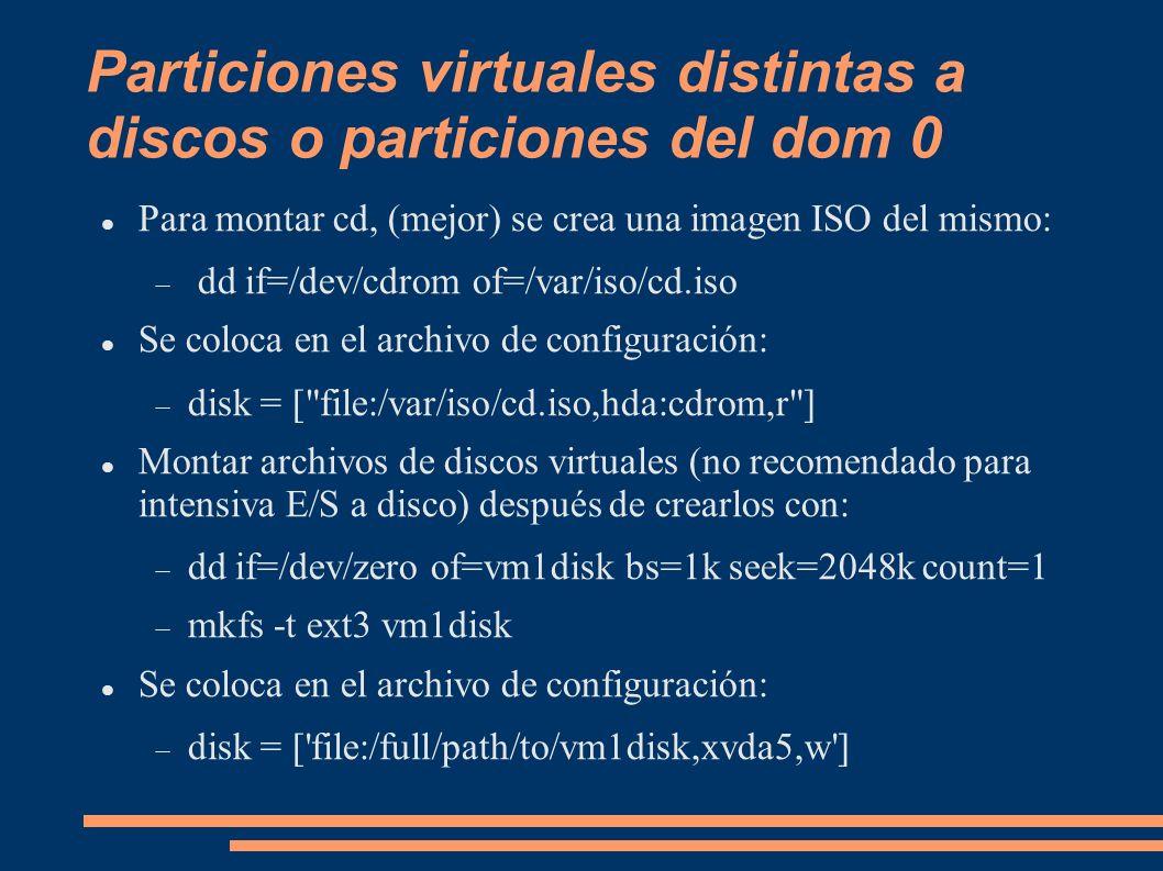 Particiones virtuales distintas a discos o particiones del dom 0