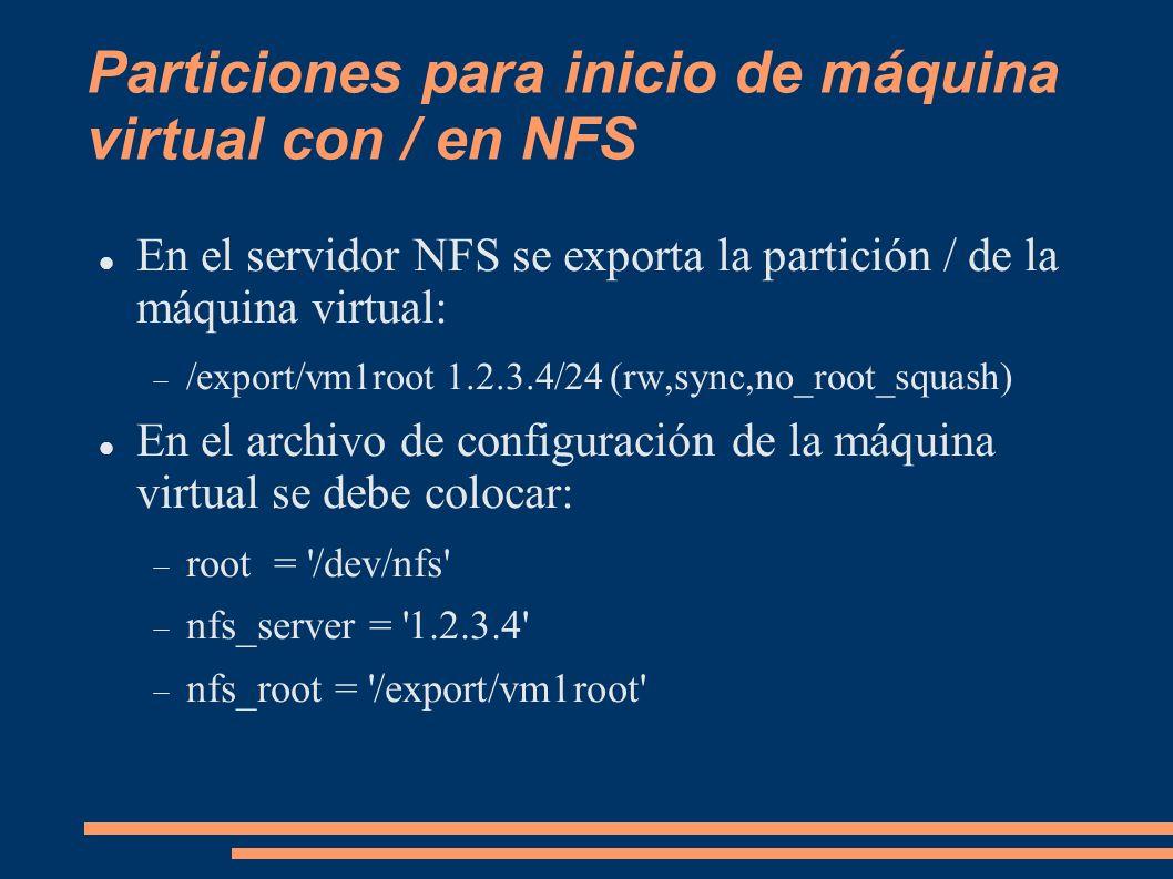 Particiones para inicio de máquina virtual con / en NFS