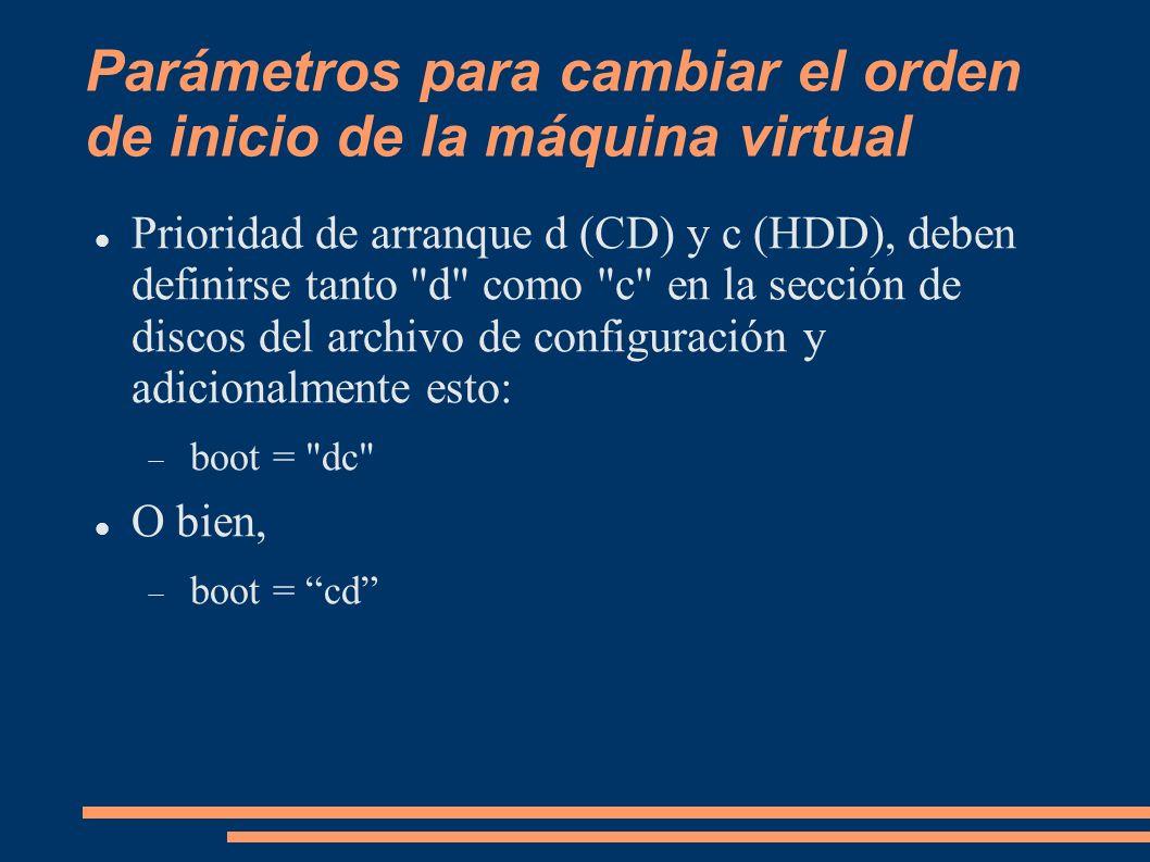 Parámetros para cambiar el orden de inicio de la máquina virtual