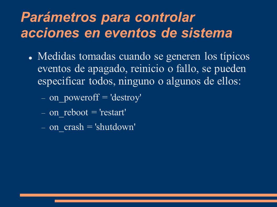 Parámetros para controlar acciones en eventos de sistema