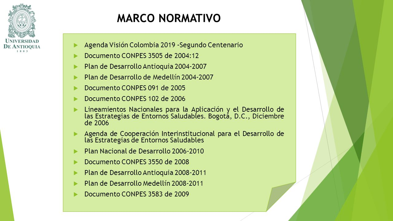MARCO NORMATIVO Agenda Visión Colombia 2019 –Segundo Centenario