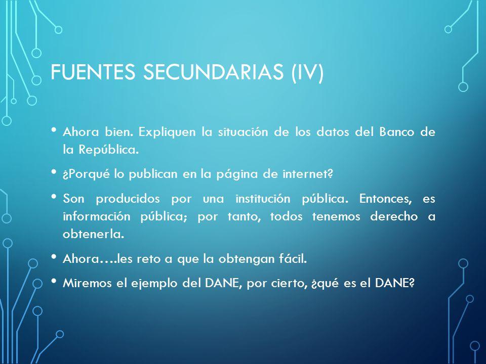 FUENTES SECUNDARIAS (iv)