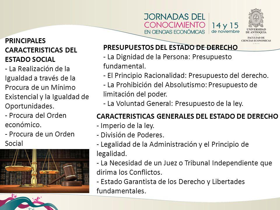 PRINCIPALES CARACTERISTICAS DEL ESTADO SOCIAL