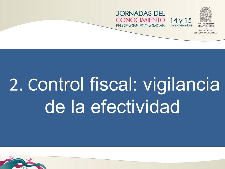 2. Control fiscal: vigilancia de la efectividad