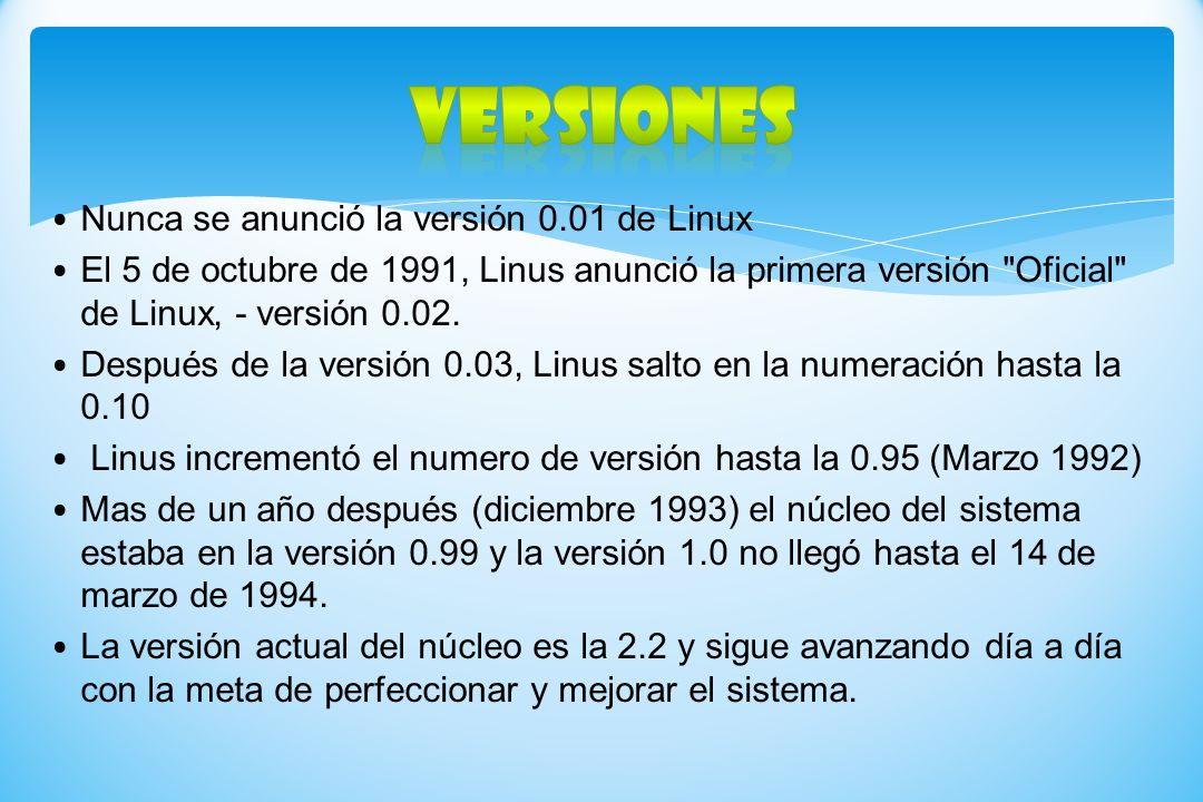 Versiones Nunca se anunció la versión 0.01 de Linux