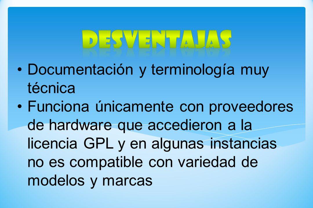 DESVENTAJAS Documentación y terminología muy técnica