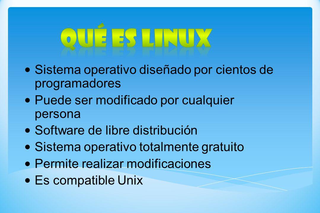 Qué es LINUX Sistema operativo diseñado por cientos de programadores