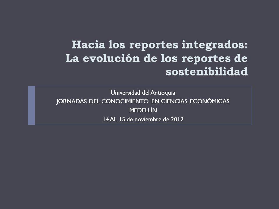 Hacia los reportes integrados: La evolución de los reportes de sostenibilidad