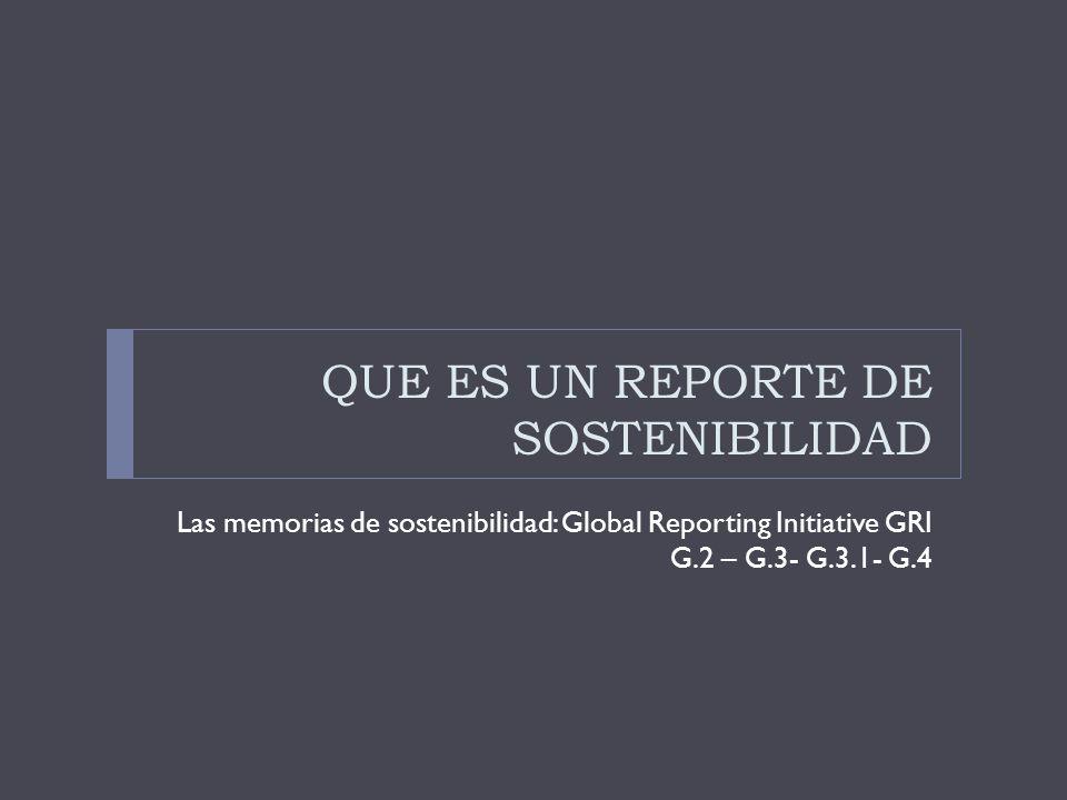 QUE ES UN REPORTE DE SOSTENIBILIDAD
