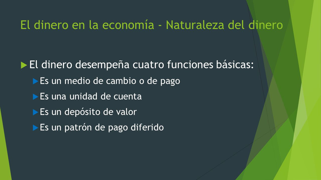 El dinero en la economía - Naturaleza del dinero
