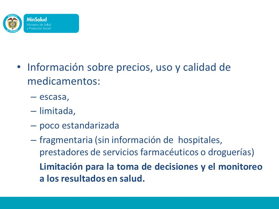 Información sobre precios, uso y calidad de medicamentos:
