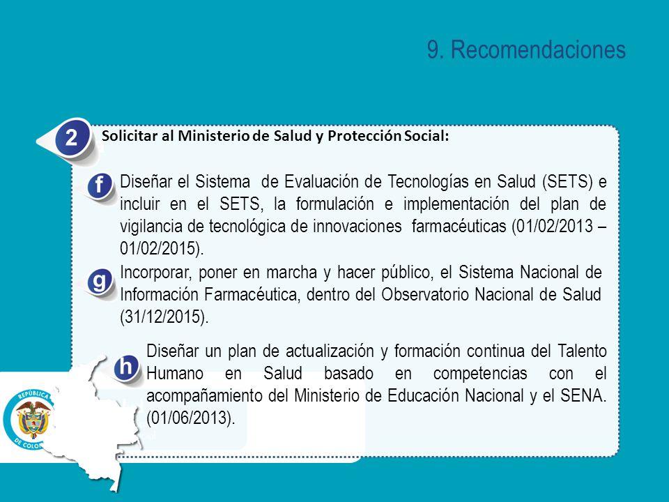 9. Recomendaciones 2. Solicitar al Ministerio de Salud y Protección Social: a. f.