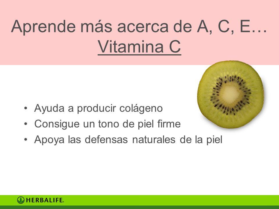 Aprende más acerca de A, C, E… Vitamina C