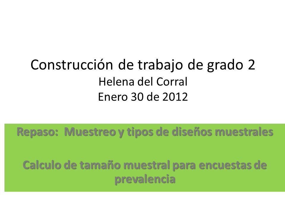 Construcción de trabajo de grado 2 Helena del Corral Enero 30 de 2012