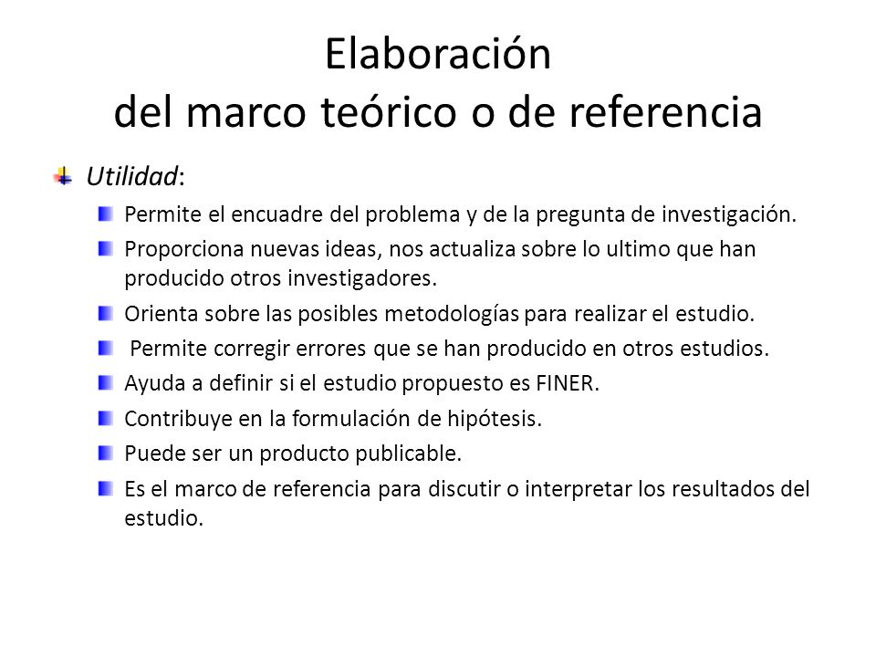 Elaboración del marco teórico o de referencia