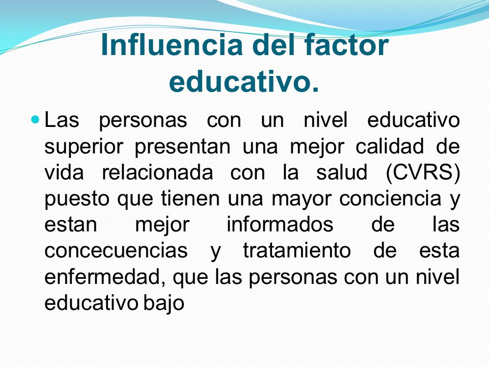 Influencia del factor educativo.