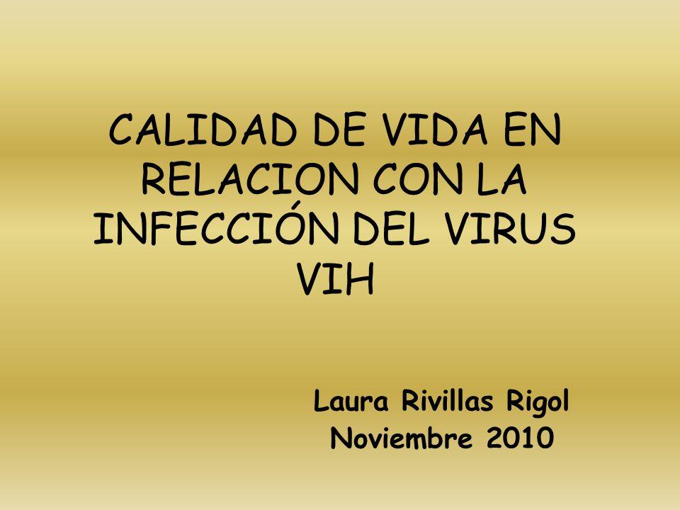CALIDAD DE VIDA EN RELACION CON LA INFECCIÓN DEL VIRUS VIH
