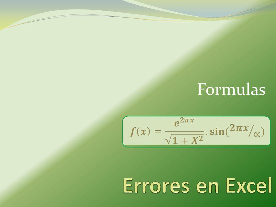 Formulas Errores en Excel