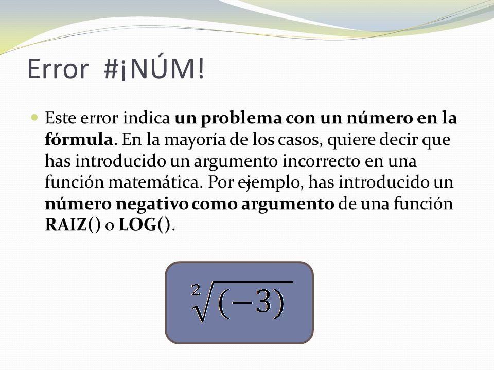 Error #¡NÚM!