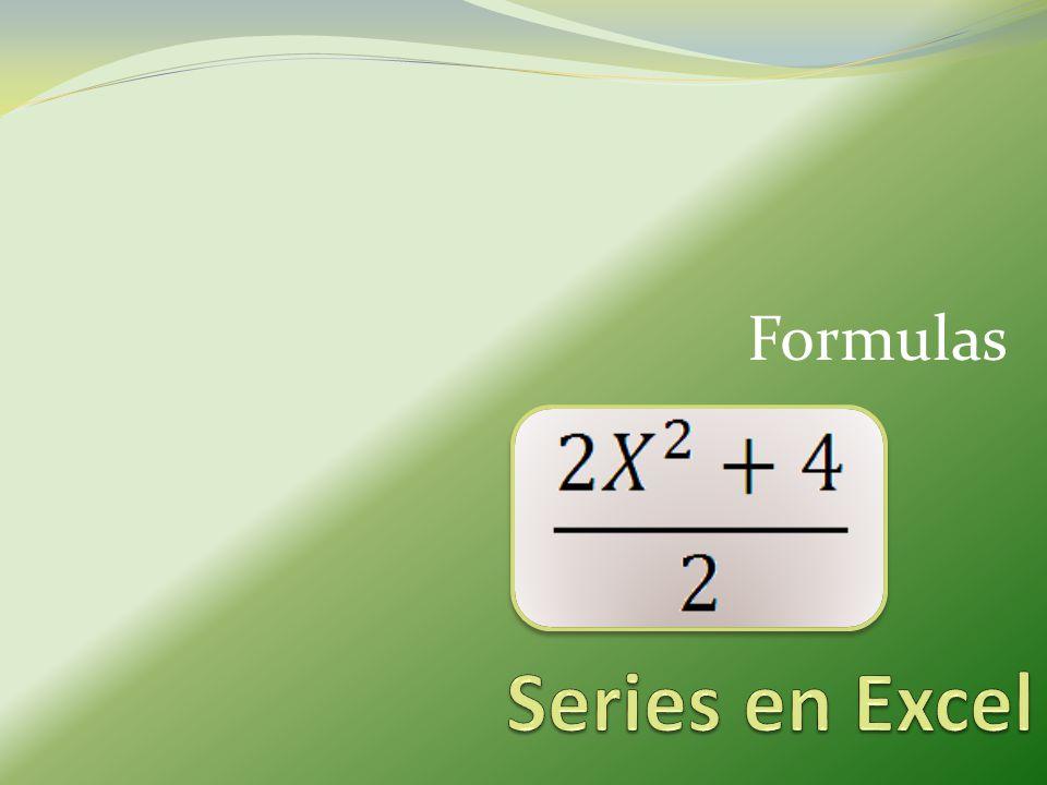 Formulas Series en Excel