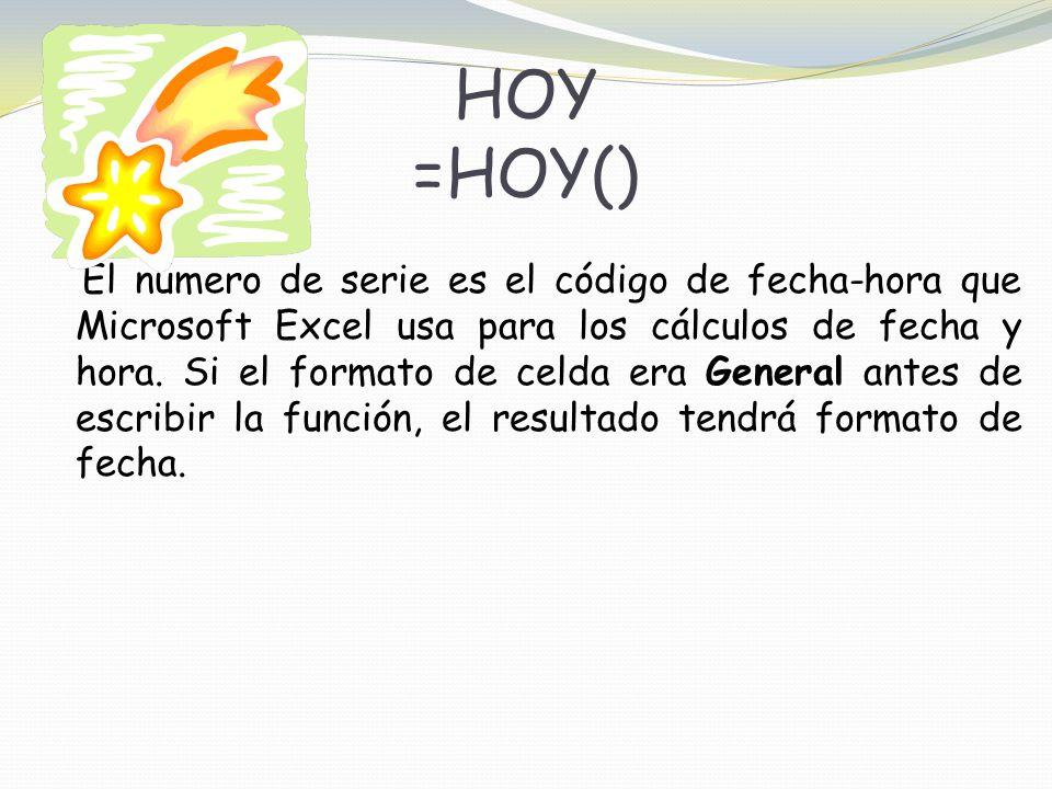 HOY =HOY()