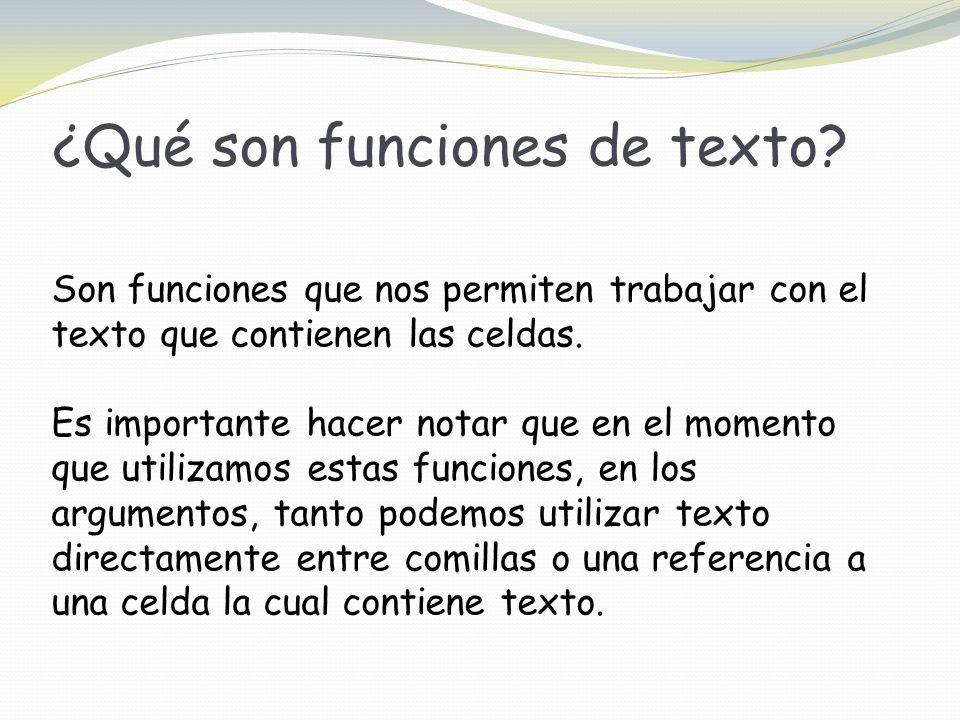 ¿Qué son funciones de texto