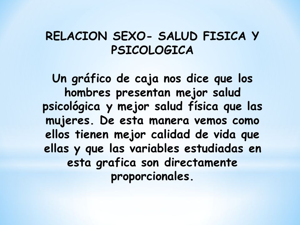 RELACION SEXO- SALUD FISICA Y PSICOLOGICA