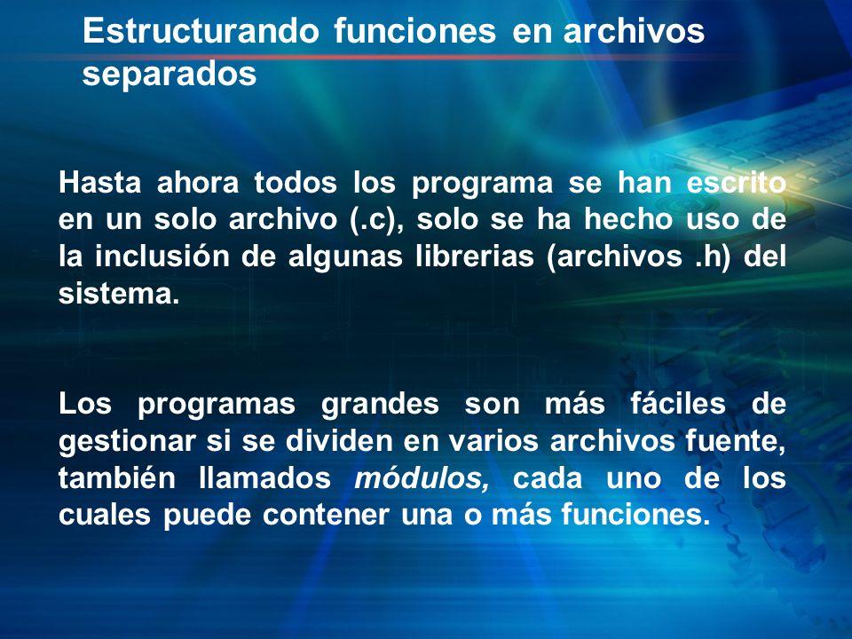 Estructurando funciones en archivos separados